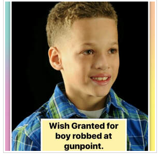 WISH GRANTED – SWEET BOY ROBBED AT GUNPOINT IS MADE WHOLE AGAIN BY BK