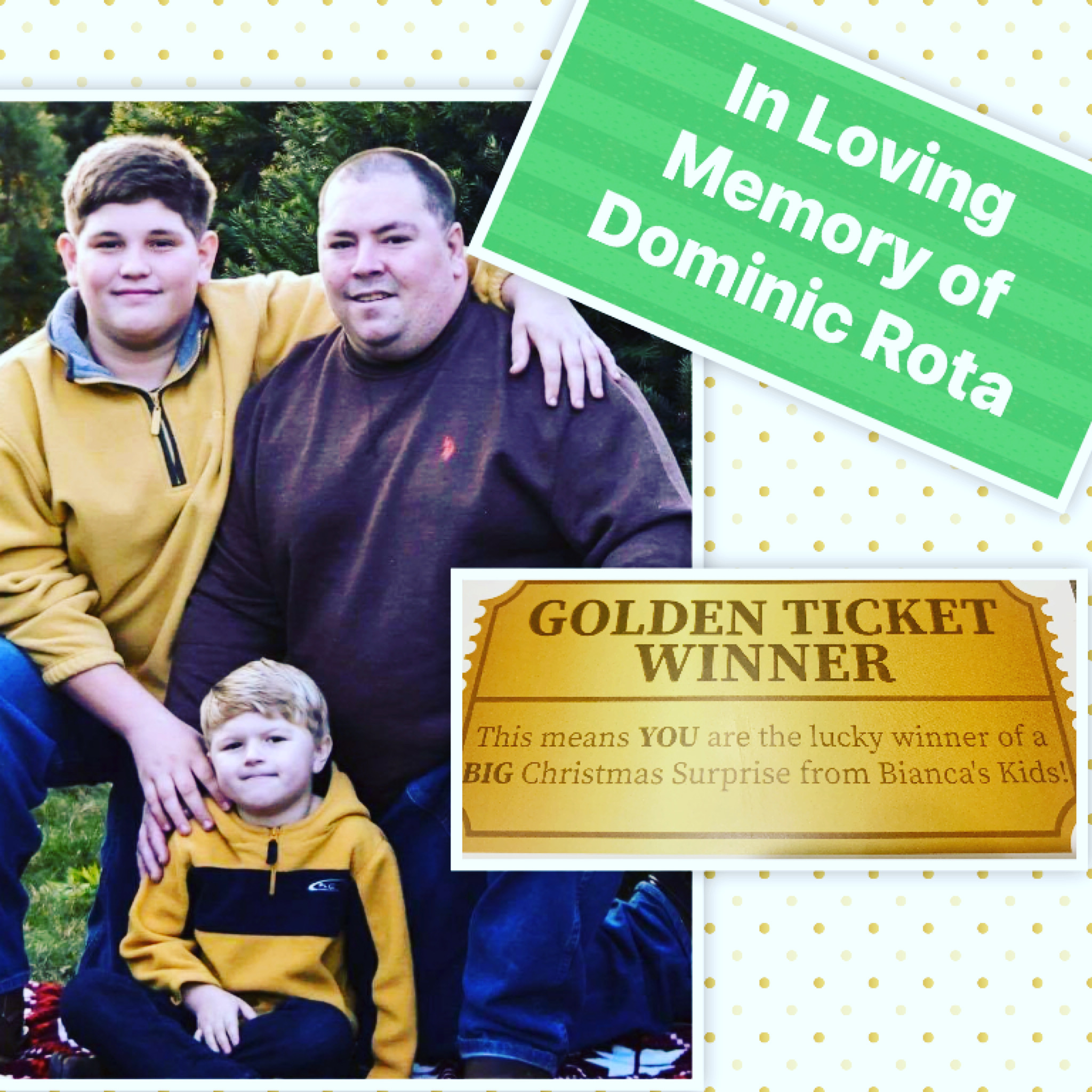 OUR 1st GOLDEN TICKET WINNERS ARE THE CHILDREN OF THE LATE DOMINIC ROTA